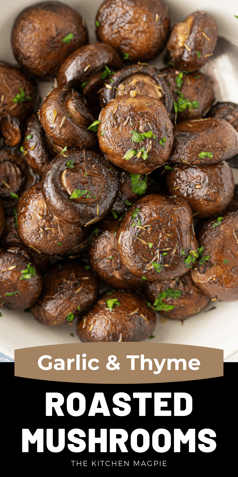 These fabulous roasted mushrooms are tossed and coated in a decadent buttery garlic and thyme sauce then baked in the oven to mushroom lover perfection while you are preparing the rest of your meal!