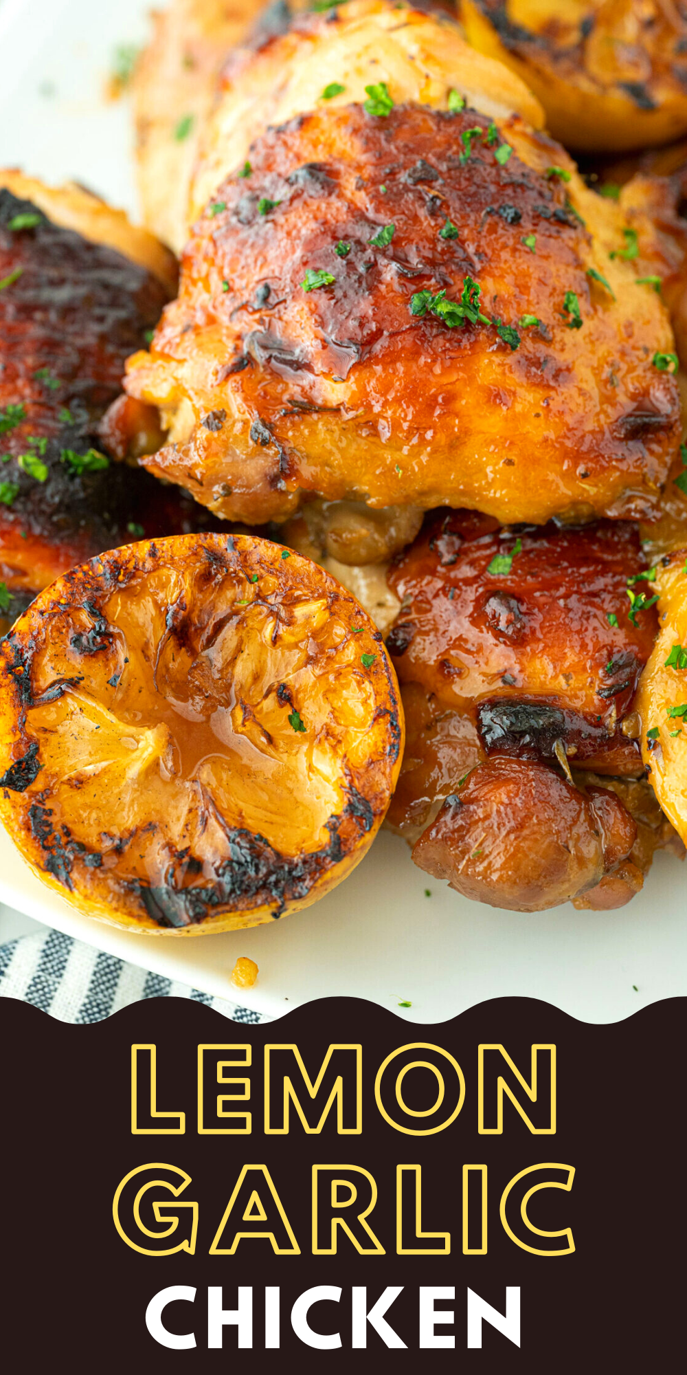 These lemon garlic chicken thighs are baked or grilled to tender, juicy perfection after marinating for a few hours.